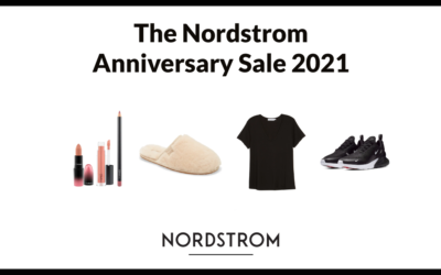 The Nordstrom Anniversary Sale 2021