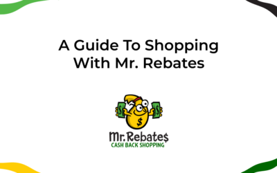 A Guide To Shopping With Mr. Rebates
