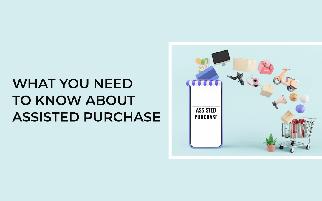 what-you-need-to-know-about-assisted-purchase