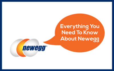 Everything You Need To Know About Newegg