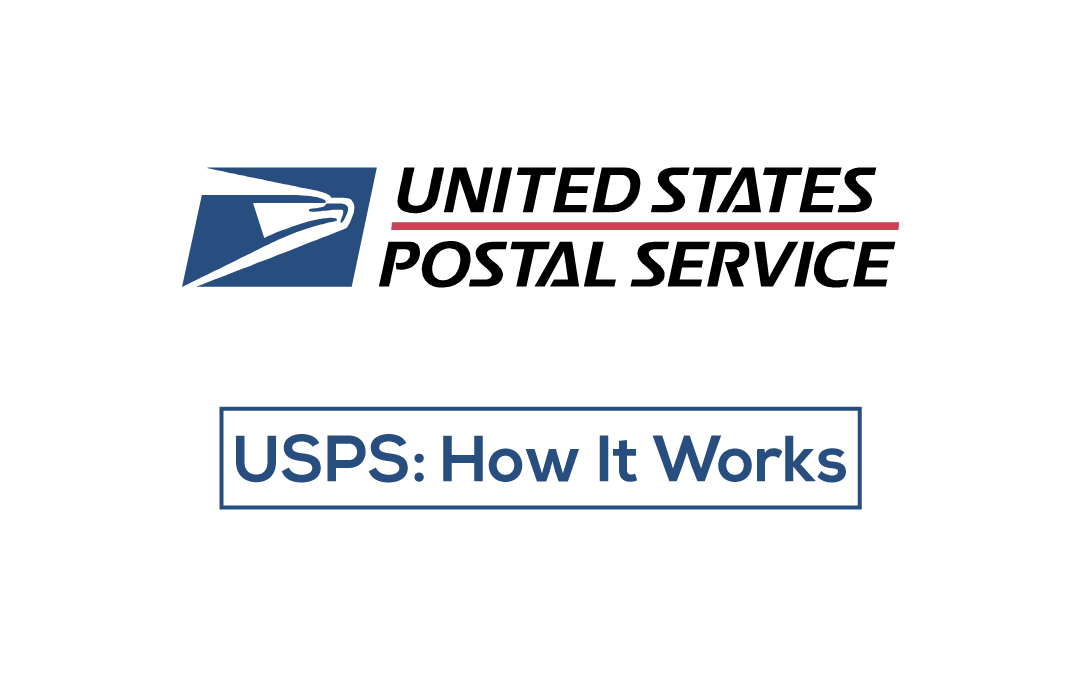 USPS : How It Works